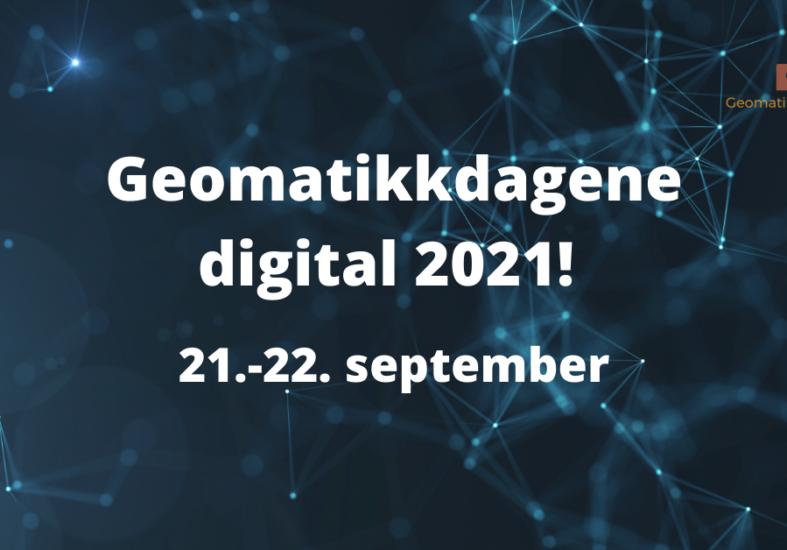 Geomatikkdagene digital 2021!